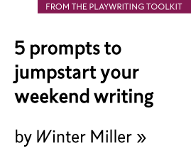 5 prompts to jumpstart your weekend writing