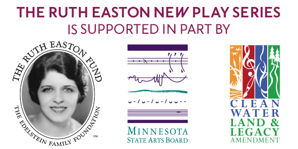 The funders of the Ruth Easton New Play series