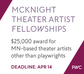 McKnight Theater Artist Fellowships - deadline April 14, 2016