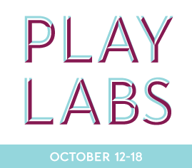 PlayLabs, October 12-18 2015