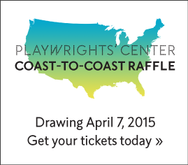 Playwrights' Center Coast-to-Coast Raffle