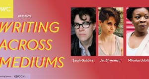 The title card for the Summer in Conversation series with the title Writing Across Mediums. The image includes headshots of Sarah Gubbins, Jen Silverman, and Mfoniso Udofia