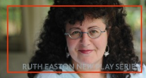 Sherry Kramer, Ruth Easton New Play Series