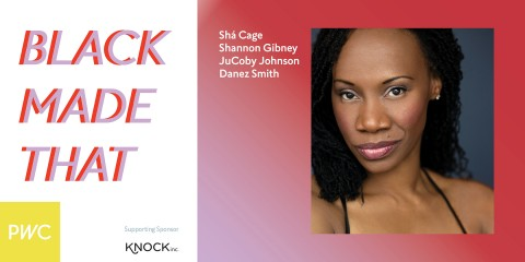 BLACK MADE THAT event title treatment with an image of Sha Cage and a listing of the artists involved Shá Cage, Shannon Gibney, JuCoby Johnson, and Danez Smith. The image also contains the suppporting sponsor KNOCK Inc.'s logo