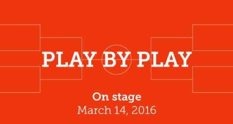 Play by Play On Stage, March 14, 2016