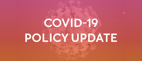 Image of the COVID-19 virus behind a red and orange gradient. The words COVID-19 POLICY UPDATE appear over the graphic