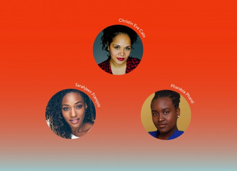 A red rectangle with the headshots of the 2021-22 Core Apprentice Playwrights Christin Eve Cato, Sarahjeen François, and Phanésia Pharel.