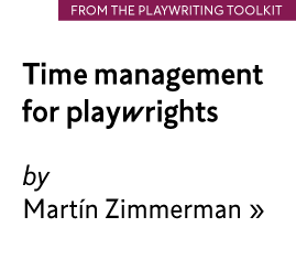 Time management for playwrights by Martin Zimmerman